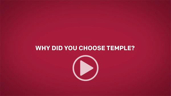 Text that reads 'Why did you choose Temple?' and a video play button.