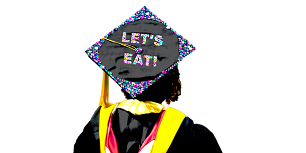 """A graduation cap with the words, """"let's eat."""""""