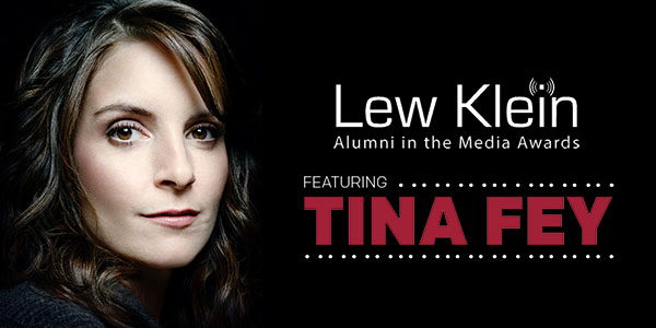 """Tina Fey and text that reads """"Lew Klein Alumni in the Media Awards featuring Tina Fey."""""""